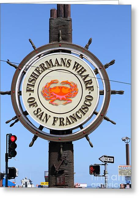 Fishermens Wharf Greeting Cards - The Fishermans Wharf Sign . San Francisco California . 7D14228 Greeting Card by Wingsdomain Art and Photography