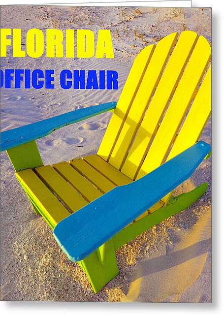 Office Chair Greeting Cards - The Florida Office Chair Greeting Card by David Lee Thompson