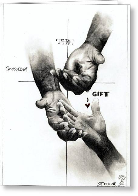 Forgiveness Greeting Cards - The Greatest Gift Greeting Card by Katherine English