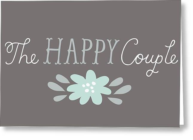 Wedding Greeting Cards - The Happy Couple Lettering With Flower Greeting Card by Gillham Studios