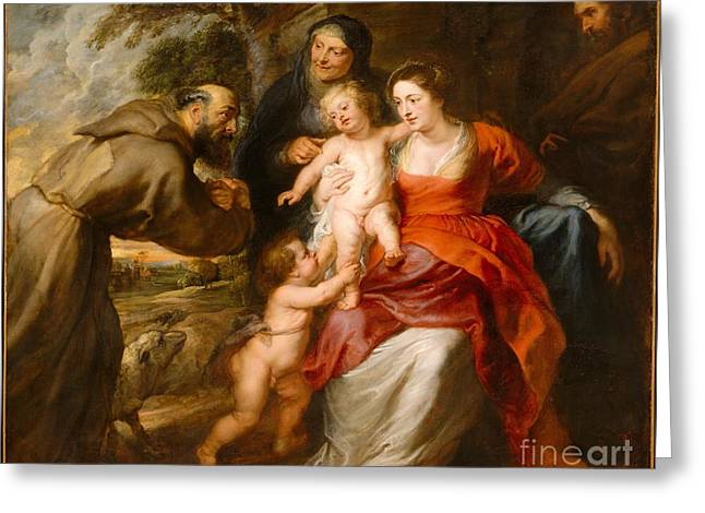 Peter Paul (1577-1640) Greeting Cards - The Holy Family with Saints Francis and Anne and the Infant Saint John the Baptist Greeting Card by Celestial Images