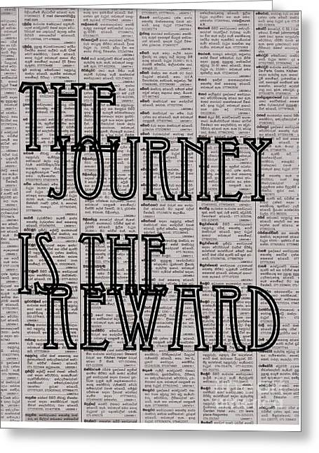 The Journey Is The Reward Greeting Card by Sweeping Girl