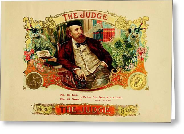 Smoking Room Decor Greeting Cards - The Judge Vintage Cigar Label Greeting Card by Serge Averbukh