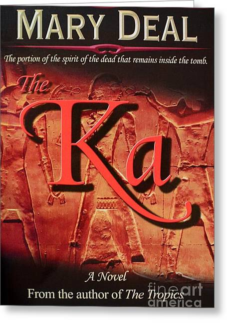 Book Cover Art Greeting Cards - The Ka - A Paranormal Egyptian Suspense Novel Greeting Card by Mary Deal