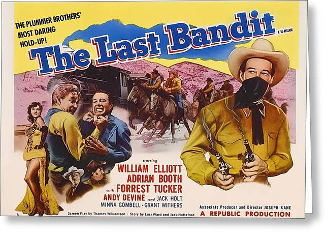 1949 Movies Greeting Cards - The Last Bandit 1949 Greeting Card by Mountain Dreams