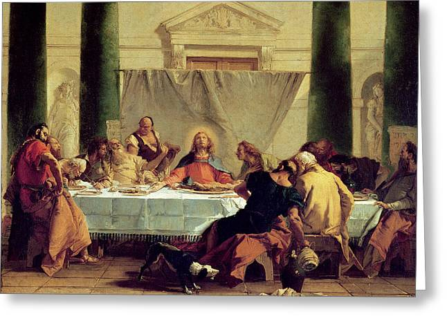 The Followers Greeting Cards - The Last Supper Greeting Card by Giovanni Battista Tiepolo