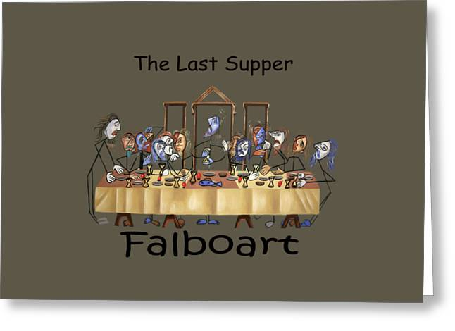 The Last Supper T-shirt By Anthony Falbo Greeting Card by Anthony Falbo