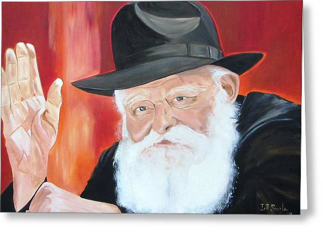 The Lubavitch Rebbe Greeting Card by Irit Bourla