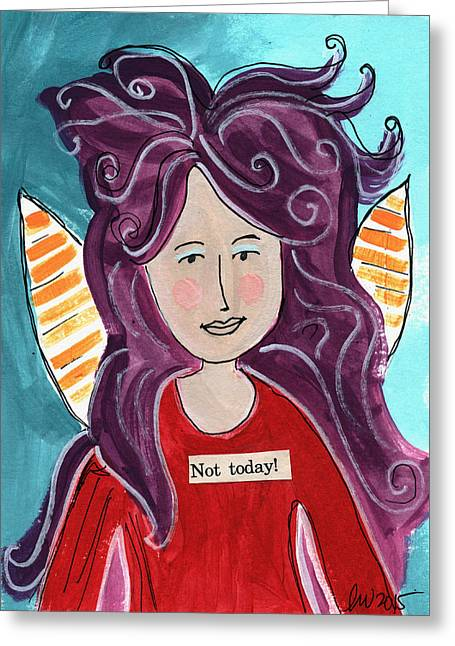The Not Today Fairy- Art By Linda Woods Greeting Card by Linda Woods