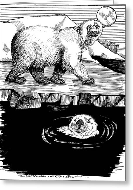 The Otter Loved The Bear Greeting Card by Laura Brightwood