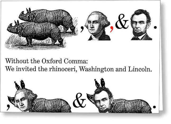 Phantasmagorical Greeting Cards - The Oxford Comma Greeting Card by Eric Edelman