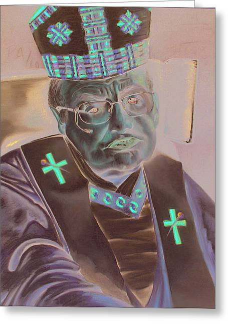 Portraits Of The Pope Greeting Cards - The Pope of Village Earth Greeting Card by Bleu Butler