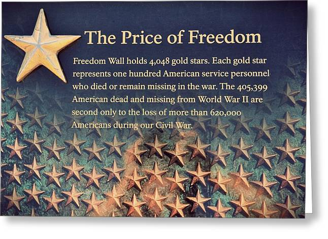 Franklin D. Greeting Cards - The Price of Freedom Greeting Card by Marianna Mills