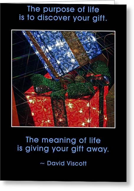 The Purpose Of Life Greeting Card by Mike Flynn