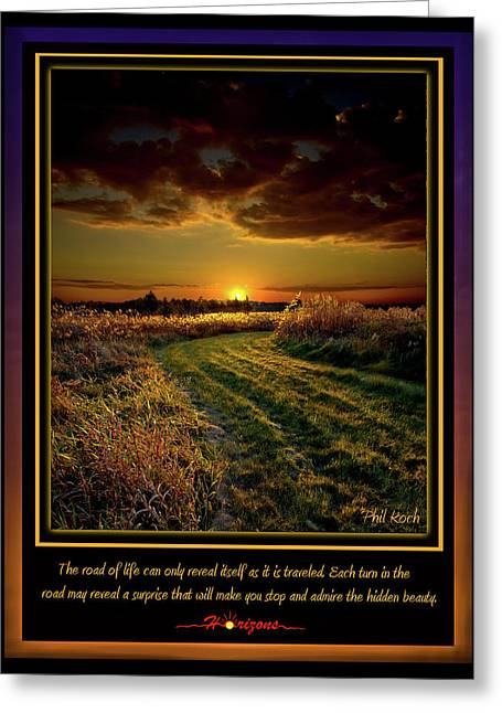 Inspirational Poster Greeting Cards - The Road Greeting Card by Phil Koch
