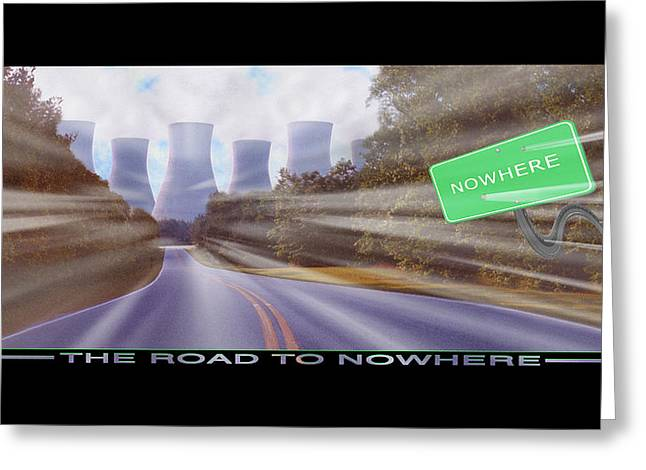 Cooling Greeting Cards - The Road To Nowhere Greeting Card by Mike McGlothlen
