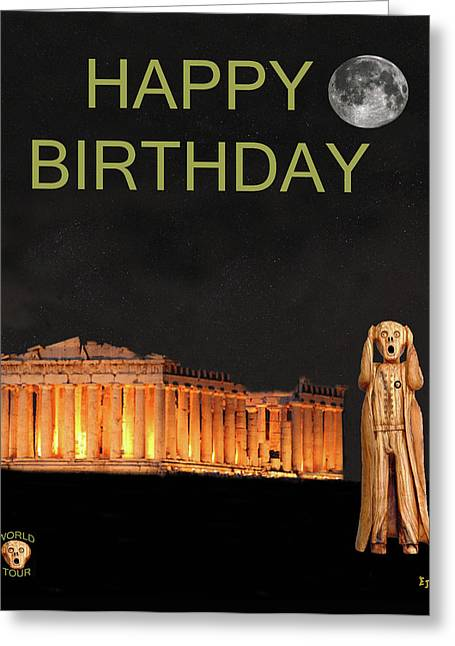 Acroplolis Greeting Cards - The Scream World Tour Athens Happy Birthday Greeting Card by Eric Kempson