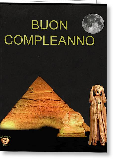 Olive Wood Sculpture Mixed Media Greeting Cards - The Scream World Tour Egypt Happy Birthday Italian Greeting Card by Eric Kempson
