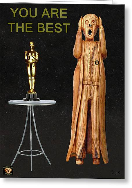 Theatre World Award Greeting Cards - The Scream World Tour Oscars You Are The Best Greeting Card by Eric Kempson