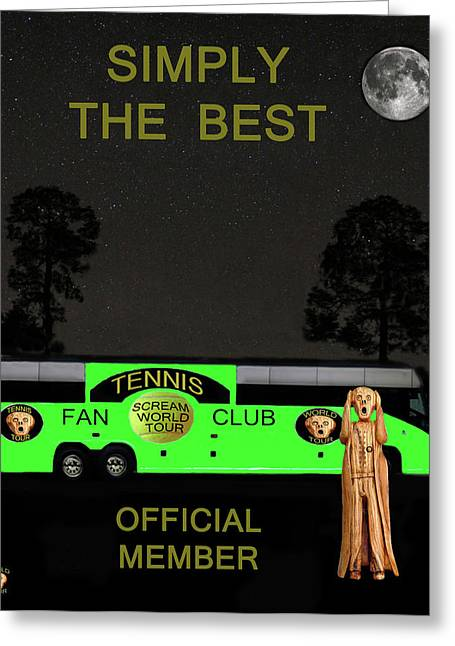 Hardcourt Greeting Cards - The Scream World Tour Tennis tour bus Simply the best Greeting Card by Eric Kempson