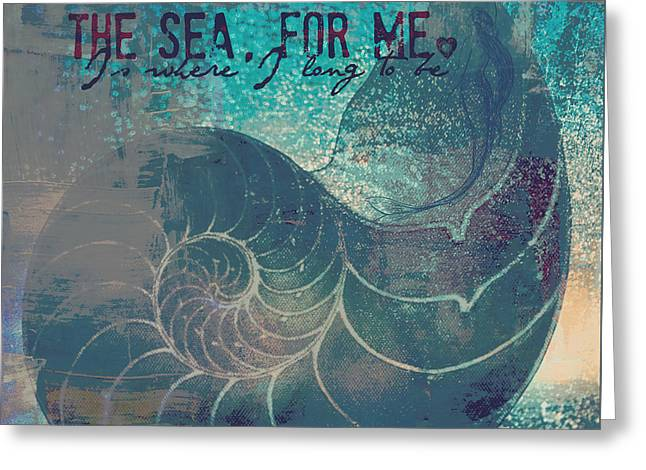 The Sea For Me Greeting Card by Brandi Fitzgerald