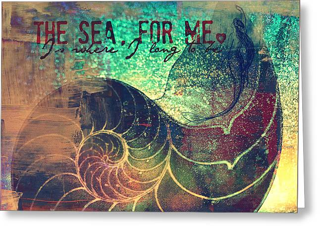 The Sea For Me V2 Greeting Card by Brandi Fitzgerald