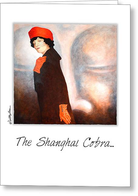 Figurative Greeting Card Greeting Cards - The Shanghai Cobra... Greeting Card by Will Bullas