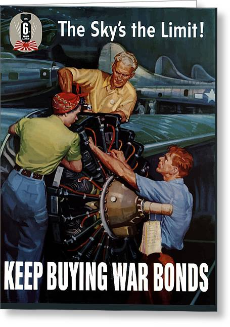 War Propaganda Greeting Cards - The Skys The Limit Greeting Card by War Is Hell Store