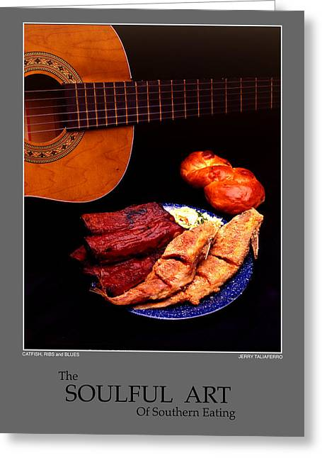 Taliaferro Greeting Cards - The Soulful Art Of Southern Eating-Catfish and Ribs Greeting Card by Jerry Taliaferro
