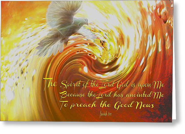 Isaiah Digital Greeting Cards - The Spirit of The Lord God Greeting Card by Beverly Guilliams