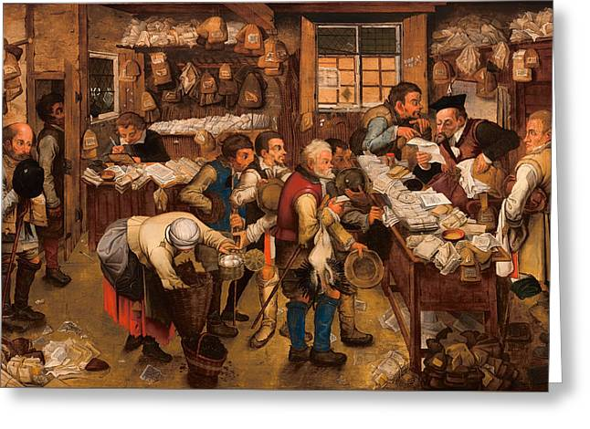 Debt Paintings Greeting Cards - The Tax Collectors Office Greeting Card by pieter brueghel I I