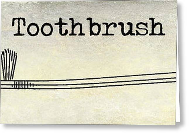 The Toothbrush Greeting Card by Jon Neidert