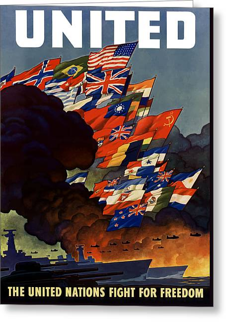 Political Greeting Cards - The United Nations Fight For Freedom Greeting Card by War Is Hell Store
