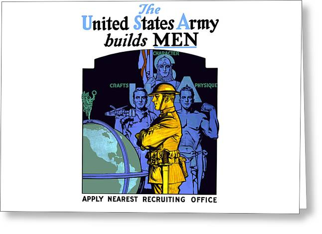 The United States Army Builds Men Greeting Card by War Is Hell Store