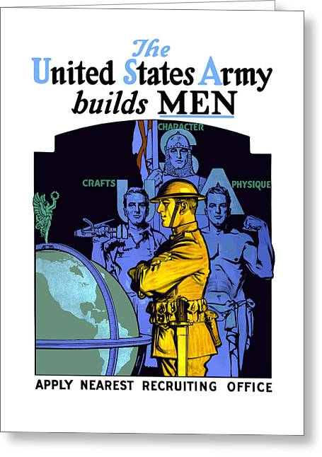 Recruiting Greeting Cards - The United States Army Builds Men Greeting Card by War Is Hell Store