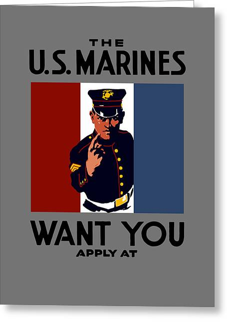 I Greeting Cards - The U.S. Marines Want You  Greeting Card by War Is Hell Store