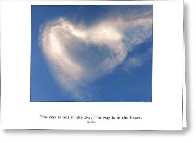 Metaphysics Greeting Cards - The Way Is In The Heart Greeting Card by Kristen Fox