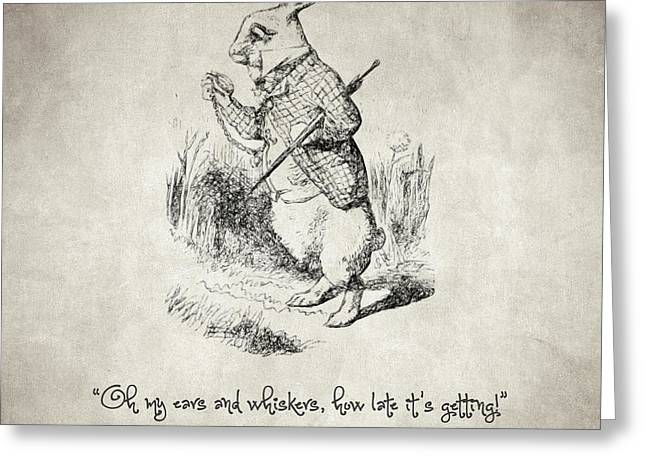 Motivational Poster Drawings Greeting Cards - The White Rabbit Quote Greeting Card by Taylan Soyturk