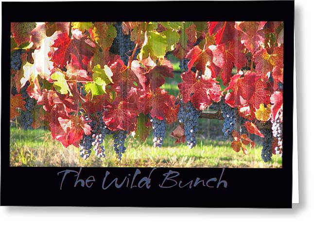 Clusters Of Grapes Greeting Cards - The Wild Bunch Greeting Card by Brooks Garten Hauschild