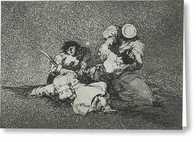 The Women Give Courage From The Series The Disasters Of War Greeting Card by Francisco Goya