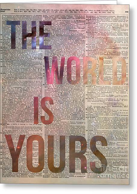 Dictionary Greeting Cards - The World is Yours  Greeting Card by Jacob Kuch