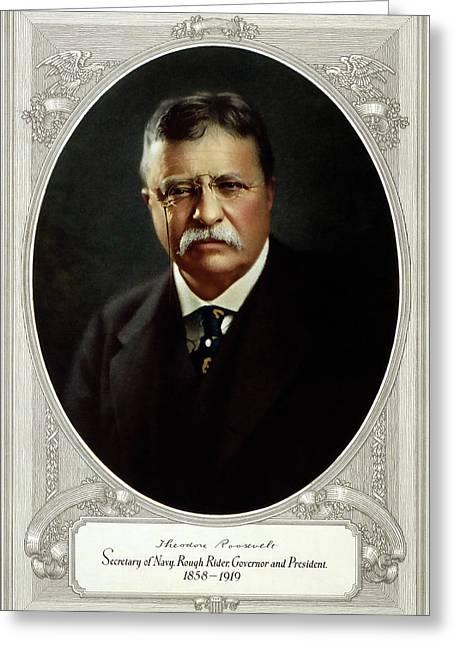 Theodore Roosevelt - Great American Series C. 1920 Greeting Card by Daniel Hagerman