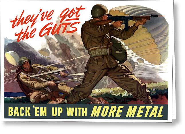 Americana Art Greeting Cards - Theyve Got The Guts Greeting Card by War Is Hell Store