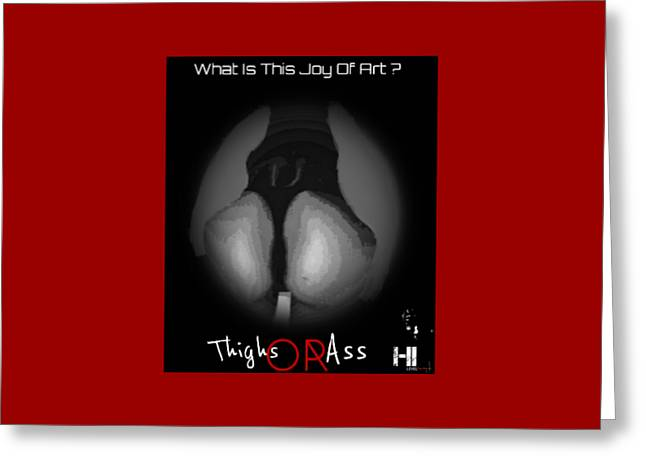 Miami Tapestries - Textiles Greeting Cards - Thighs Or Ass Greeting Card by HI Level