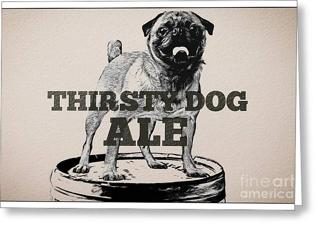 Puppies Drawings Greeting Cards - Thirsty Dog Ale Greeting Card by Edward Fielding