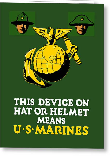 Soldiers Mixed Media Greeting Cards - This Device Means US Marines  Greeting Card by War Is Hell Store