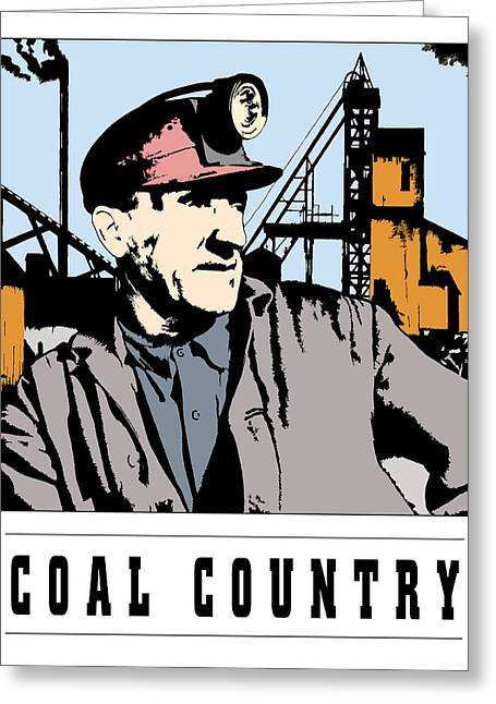 Anthracite Greeting Cards - This is COAL COUNTRY Greeting Card by Daniel Hagerman