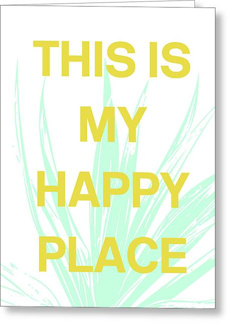 This Is My Happy Place- Art By Linda Woods Greeting Card by Linda Woods