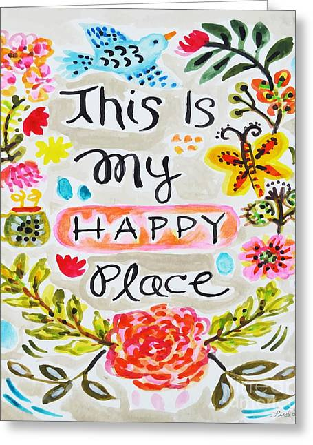 Recently Sold -  - Flower Design Greeting Cards - This is My Happy Place Greeting Card by Karen Fields