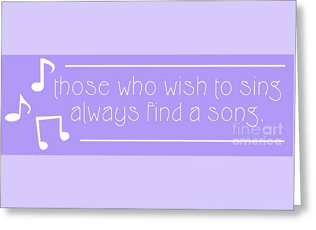 Those Who Sing Greeting Card by Liesl Marelli